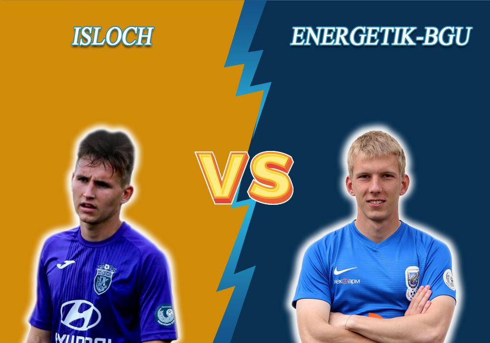 Isloch vs Energetik-BGU prediction