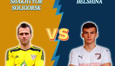 Shakhter Soligorsk vs Belshina prediction