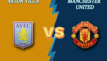 Aston Villa vs Manchester United prediction