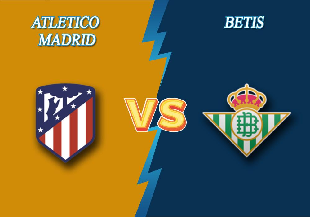 Atlético Madrid vs Real Betis prediction