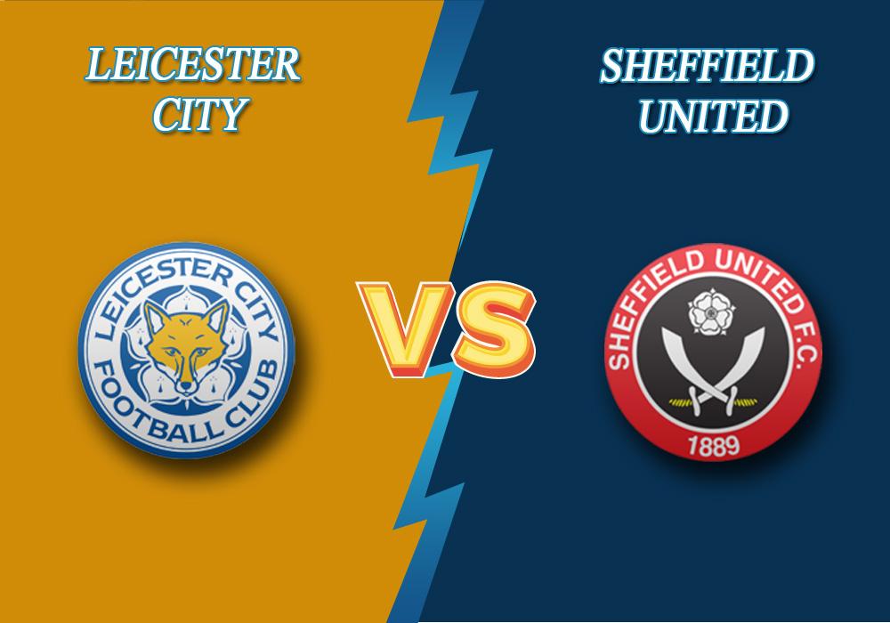 Leicester City vs Sheffield United predicton