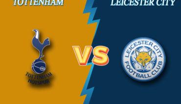 Tottenham vs Leicester City prediction