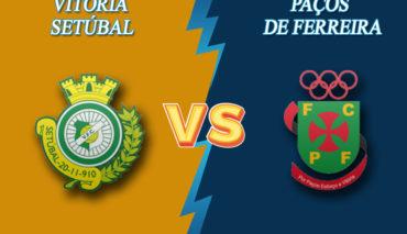 Vitoria Setubal vs Paços de Ferreira prediction